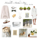 Michelle's  Mother's Day Gift Guide