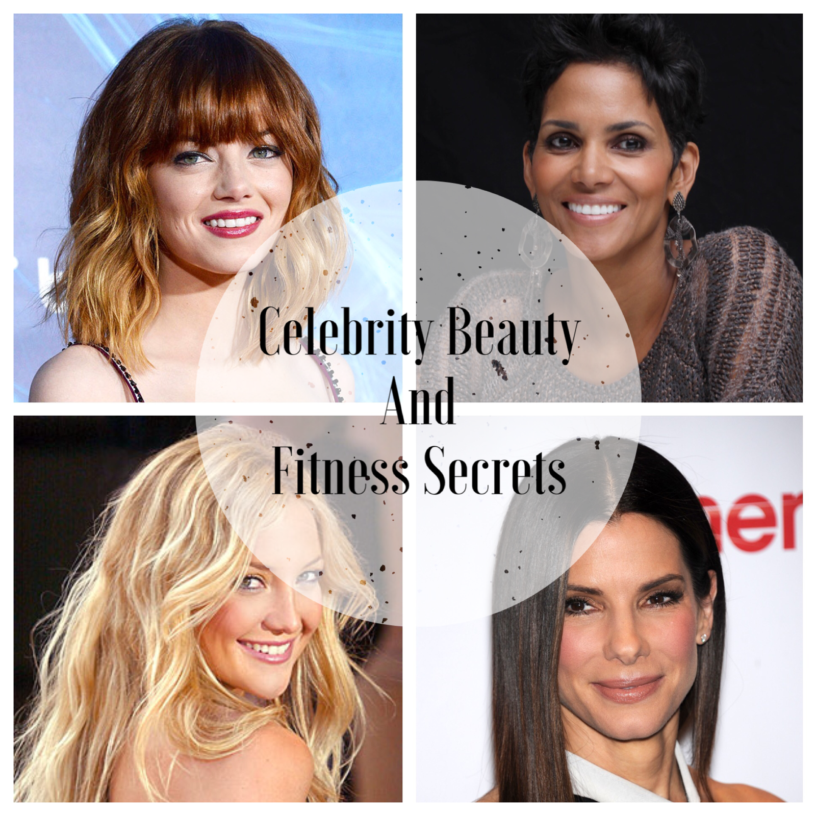 Celebrity Beauty and Fitness Secrets