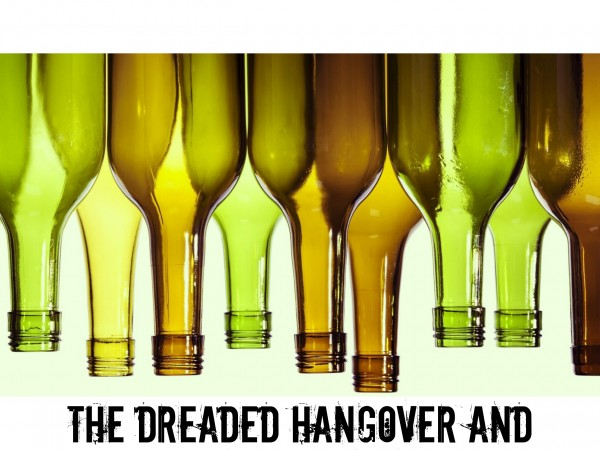 The Dreaded Hangover and How To Avoid It