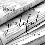 News To Be Grateful For