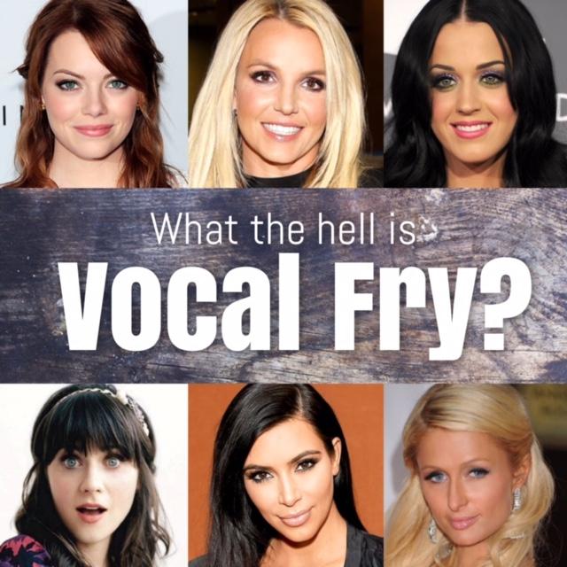 vocal fry