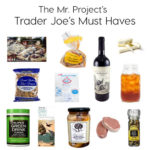 Mister Project's Trader Joe's Must Haves