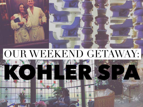 Kohler Spa – Our Weekend Getaway