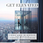 Get Elevated: Yoga and Mimosas at Willis Tower