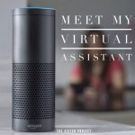 Meet Alexa, My Virtual Assistant